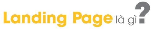 Langding Page là gì?